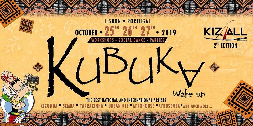 Kubuka ✪ 25-28 October 2019 ✪ Lisbon