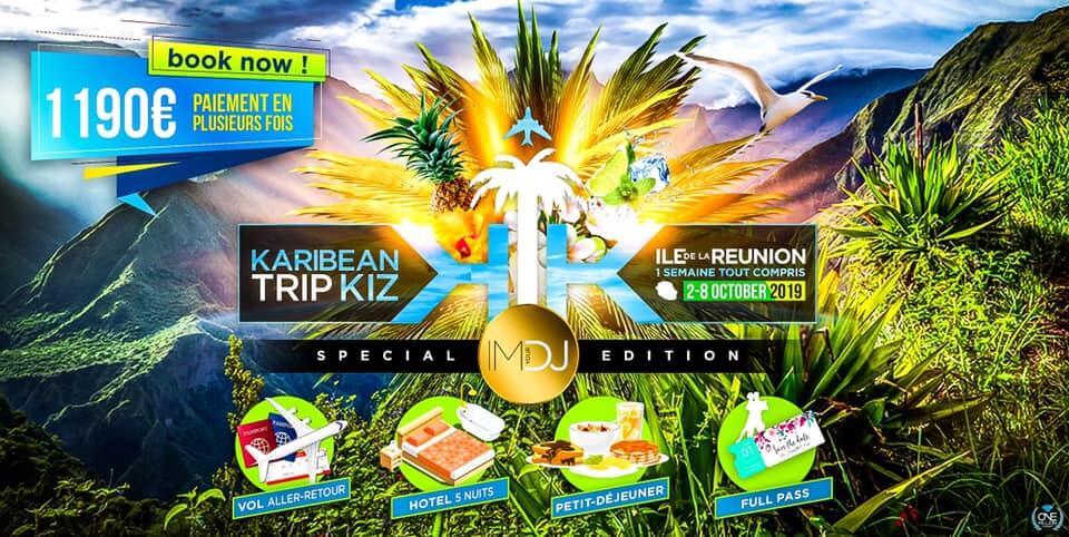 KTK Ile de la Réunion 2019 – Edition I'M YOUR DJ