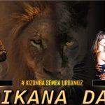 Wkd « AFRIKANA DANZA » #kizomba