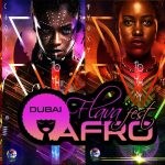 Dubai Afro Flava Fest Vol.1 (Black Panther)
