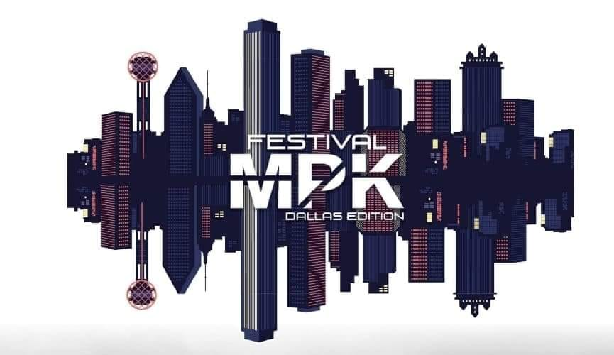 Festival MPK 2nd Dallas Edition