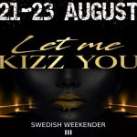 Let Me Kizz You Swedish Weekender 3