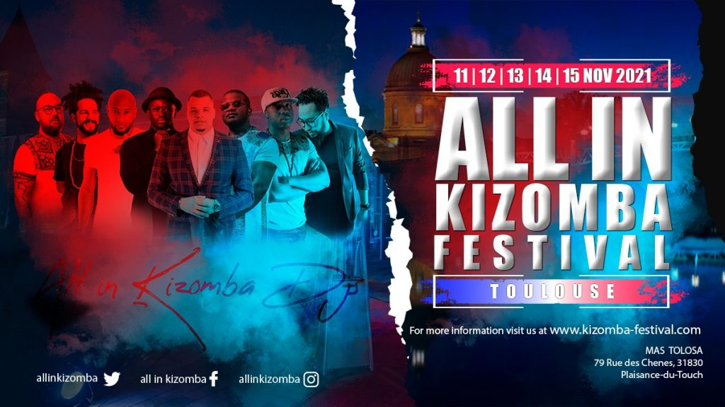 Toulouse ALL IN Kizomba Festival 2021 / Happiness Edition