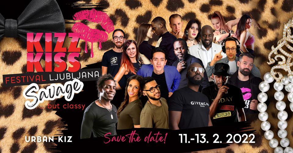 KIZZ KISS Festival 2022 - SAVAGE