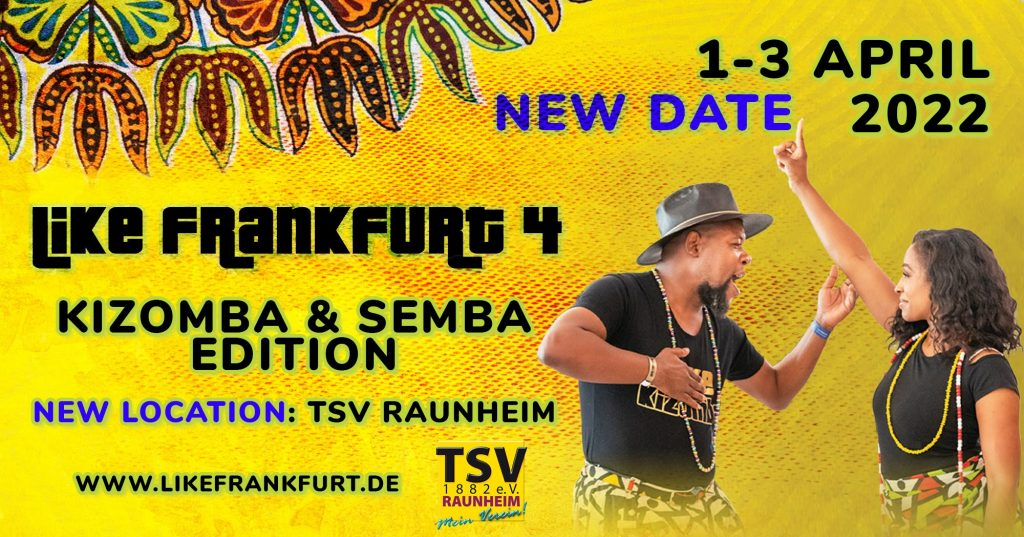 Like Frankfurt 4 - Kizomba Semba Edition